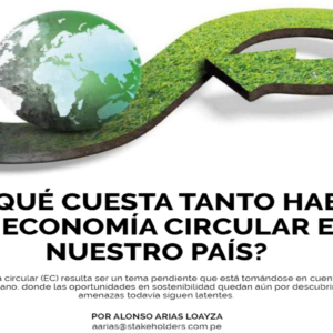 ¿Por qué cuesta tanto hablar de Economía Circular en Nuestro País? | Stakeholders